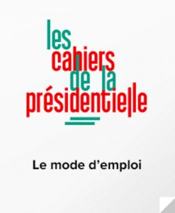 cahiers presidentielle mode demploi